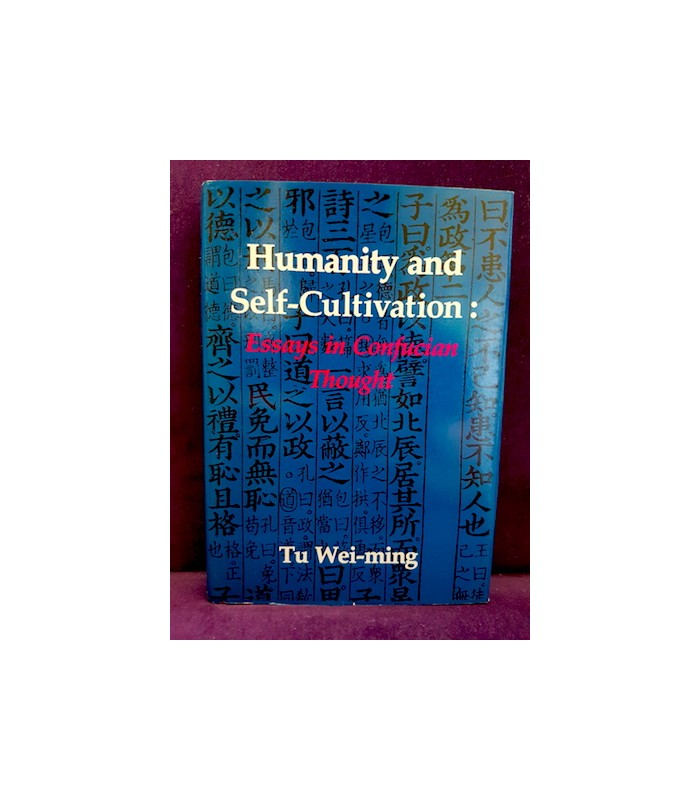 humanity and self-cultivation essays in confucian thought